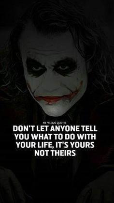 33 Joker Quotes to fill you with Craziness. Good Quotes, Dark Quotes, Strong Quotes, Wise Quotes, Attitude Quotes, Joker Qoutes, Best Joker Quotes, Badass Quotes, Inspiring Quotes About Life