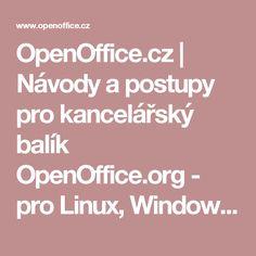 OpenOffice.cz  | Návody a postupy pro kancelářský balík OpenOffice.org - pro Linux, Windows, Mac OS X