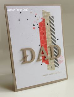 Like the use of Washi Tape and Gorgeous Grunge stamp set. Use this idea to make it a bright BD card for class Boy Cards, Cute Cards, Stampin Up, Washi Tape Cards, Karten Diy, Fathers Day Cards, Card Making Inspiration, Card Sketches, Masculine Cards