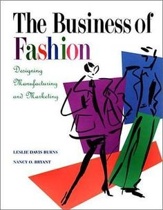 The Business of Fashion: Designing Manufacturing and Marketing | eBay