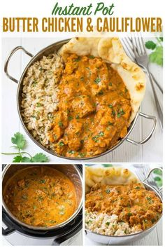 Instant Pot Butter Chicken. An easy, healthy recipe for the famous Indian butter chicken that anyone can make! Recipe uses easy to find ingredients like coconut milk and tomato, plus cauliflower to make it a true all-in-one meal. #wellplated #instantpot #butterchicken #easy #healthy #indian via @wellplated
