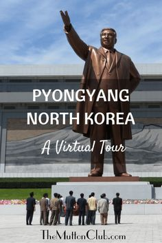 Not a lot of people have been to Pyongyang in North Korea! Enjoy a virtual tour of the most isolated capital city on the planet!