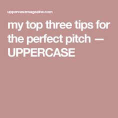 my top three tips fo