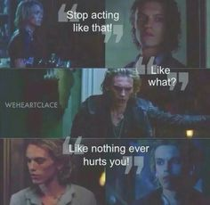 Movie quote ~ Clary and Jace.
