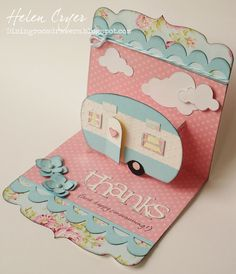 Convert to masculine card using diff colours LOVE this camper Pop 'n Cuts card by Helen Cryer! - The Dining Room Drawers: Thank You Card for Eileen Hull Some Cards, Pop Up Cards, Cricut Cards, Stampin Up Cards, Camping Cards, Karten Diy, Interactive Cards, Up Book, Smash Book