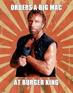 Chuck Norris orders whatever he wants