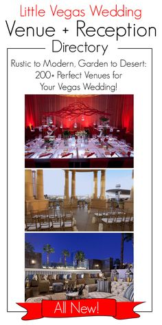 Find the perfect Las Vegas venue for your wedding ceremony, reception or rehearsal dinner. Over 250 venues in our browsable directory! www.littlevegaswedding.com/the-directory/wedding-venue-list/  (Pictured, top to bottom: Mandarin Oriental Las Vegas, Palazzo Rotunda and The Barrymore)