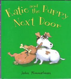 Picture book about a Dachshund and a Jack Russell - Katie and the Puppy Next Door by John Himmelman