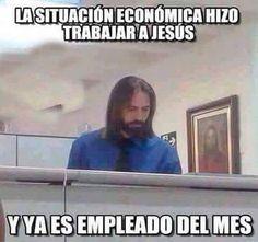 #meme #humor #empleado #mes #Godínez #Jesús