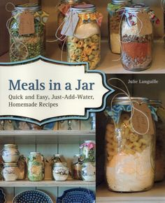 Meals in a Jar Quick and Easy Homemade Recipes Review and Giveaway - Ends 04-30-13 ~ Quick Tattletails