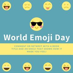 Happy #WorldEmojiDay! #Celebrate with a #comment or #retweet with a #book title and an #emoji showing how that book made you feel!