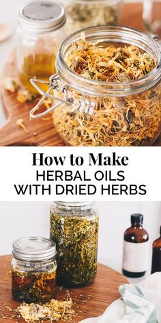 Herb Infused Oils - How to Make Herbal Oils with Dried Herbs