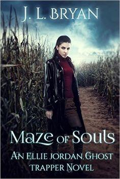Amazon.com: Maze of Souls (Ellie Jordan, Ghost Trapper Book 6) eBook: JL Bryan: Kindle Store