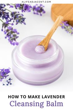 Learn how to make a lavender infused DIY oil cleansing balm! This moisturizing cleanser is a makeup remover and face wash in one. It quickly melts away makeup, dirt, and oil, leaving skin clean and soft. Plus, it's so easy to make! This self-emulsifying recipe creates a milky lather that rinses off easily. Just like store bought, but much less expensive. Made with lavender infused oil for a soothing, natural fragrance without essential oils. #diybeauty #cleansingbalm #alifeadjacent