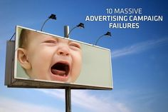 10 Massive Advertising Campaign Failures #Advertising #AdvertisingFail Advertising Fails, Advertising Campaign, Marketing And Advertising, Ads, Lack Of Common Sense, Aqua Teen Hunger Force, Timothy Hutton, God Of War, How To Memorize Things