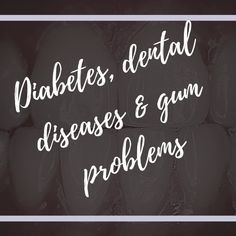 Diabetes, Dental Diseases, and Gum Problems Mouth Problems, High Blood Sugar Levels, Online Personal Training, Cracked Lips, Bad Breath, Fitness Nutrition, Cavities, Destiny, Diabetes