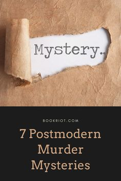 Add some great postmodern murder mysteries to your to-read list.   book lists | murder mysteries | postmodern murder mysteries