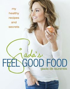 The Ultimate Gift Guide For Fitness and Health: Giada's Feel Good Food Food Network star Giada de Laurentiis is always looking fit and fabulous. Her new cookbook, Giada's Feel Good Food ($19, originally $33), shares her favorite light recipes and the secrets to her success.