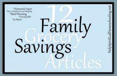 Grocery Savings  http://www.holyspiritledhomeschooling.net/category/money-savers/