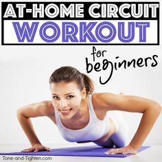 Killer total-body circuit workout for beginners that you can go right at home! | Tone-and-Tighten.com