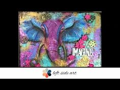 Mixed Media Elephant on Canvas Board - YouTube