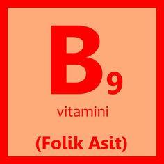 B9 Vitamini Folik asit nedir? Folik Asit'in faydaları nelerdir, nelerde ve hangi besinlerde bulunur? Folik asit içeren gıdalar hangileri, Folik asit eksikliği.