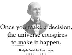 """ThinkerShirts.com presents Ralph Waldo Emerson and his famous quote """"Once you make a decision, the universe conspires to make it happen."""" Available in men, women and youth sizes"""