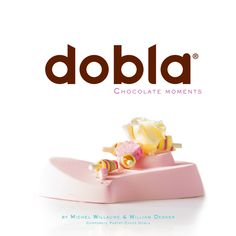 """Chocolate Moments"" by our Corporate Pastry Chefs Michel Willaume & William Dekker! Their recipes will inspire you to use chocolate decorations as the perfect finishing touch to your pastry and desserts.  Download ""Chocolate Moments"" for free here: www.dobla.com/downloads"