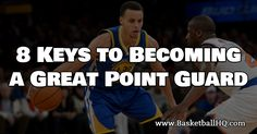 Here are 8 keys to becoming a better point guard. #basketball #coaching
