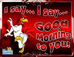 I say, I say Good Morning friends! Cute Good Morning Quotes, Good Morning Picture, Good Morning Gif, Good Morning Friends, Good Morning Messages, Morning Pictures, Good Night Quotes, Good Morning Wishes, Good Morning Images