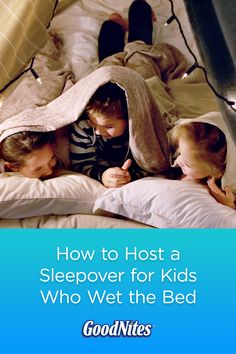 Your child really wants to go to sleepovers, but is hesitant because they may wet the bed. Here's what to do: host a sleepover for them. Check out our site for advice on how to pull it off.