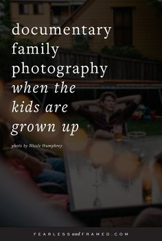 Grown children family photos. PROOF that documentary family photography isn't all about photographing the kiddos on the Fearless and Framed blog.
