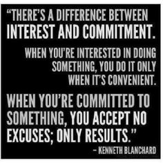 COMMITMENT  - GREAT ARTICLE with a list of what to do for success! 1) Choose an obtainable goal.  2) Avoid choosing a resolution that you've been unsuccessful at achieving year after year.  3) Create a game plan.   4) Break it down and make it less intimidating.   5) Get Support for Motivation and Accountability.   6) Reward yourself with each milestone. 7) Get professional assistance.  8) Limit your number of promises.