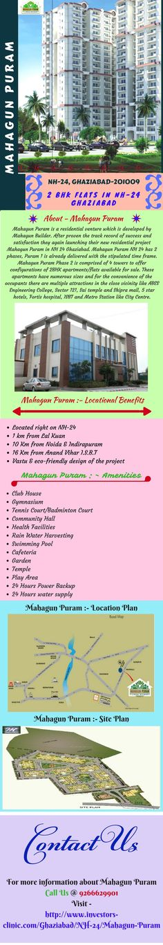 Mahagun Puram is a new residential project which is developed by Mahagun Builder. Mahagun Puram located at NH 24 Ghaziabad and has 2 phases which comprised of 4 towers to offer configurations of 2BHK apartments/flats. These apartments have numerous sizes and multiple attractions like Nearby ABES Engineering College, Sector 121, Sai temple and Shipra mall. For more information about review, rate, resale, possession and development status call 9266629901 or visit…