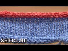 Вязание на спицах Урок 7 способ 12 из 12 Закрытие петель с помощью вязания шнура - YouTube