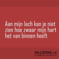 .. Strong Quotes, Sad Quotes, Love Quotes, Qoutes, Positive Quotes, Cool Words, Wise Words, Dutch Words, Dutch Quotes