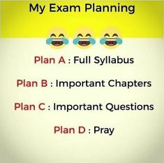 Funny school jokes - Exam planning at its best memes memeoftheday joke customprintshoppe Exam Quotes Funny, Exams Funny, Best Friend Quotes Funny, Funny Attitude Quotes, Best Funny Jokes, Funny School Jokes, Cute Funny Quotes, Really Funny Memes, Jokes Quotes