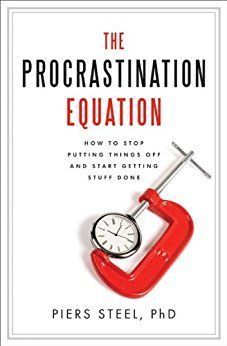 The Procrastination Equation - How to stop putting things off and start getting stuff done. See the complete list of the best procrastination books here: https://www.developgoodhabits.com/books-on-procrastination/