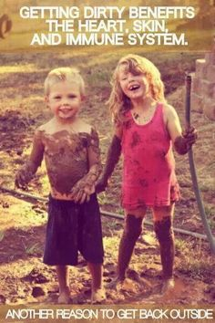 Getting dirty benefits the heart, should, and immune system. Yet another reason to get outside! Isn't that the truth? Get those kids playing outside for some good, (healthy) old-fashioned fun! #littlecowboy #littlecowgirl