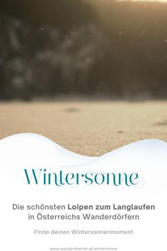 Entdecke die schönsten und gepflegtesten Loipen in Österreichs Wanderdörfern. Wir zeigen dir welche Winterdörfer besonderen Wert auf ihre Loipen legen.