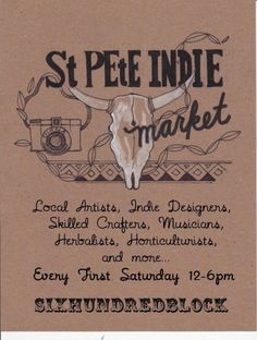 St. Pete Indie Market on the 600 Block of Central Ave, first Saturday of every month 12-6pm, starting March 3rd