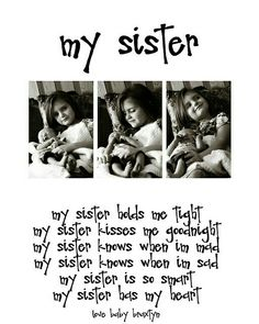 26 Friends Like Sisters Quotes Friends Like Sisters Quotes, Sweet Sister Quotes, Sister Poems, Brother Sister Quotes, Brother And Sister Relationship, Brother And Sister Love, My Sweet Sister, Brother Brother, Lil Sis