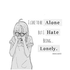 I'm fucking lonely Sad Anime Quotes, Manga Quotes, True Quotes, Best Quotes, Depression Quotes, True Words, In My Feelings, Motivation, Deep Thoughts