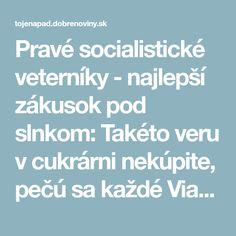 Pravé socialistické veterníky - najlepší zákusok pod slnkom: Takéto veru v cukrárni nekúpite, pečú sa každé Vianoce!