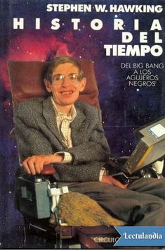 Stephen W. Hawking, físico británico (Oxford, 1942), heredero de la cátedra Lucasiana de matemáticas, fundada en 1663, que en su tiempo ocuparon Newton y después Dirac, es uno de los mayores genios de la ciencia del siglo XX. En HISTORIA DEL TIEMPO...