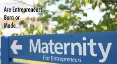 Are Entrepreneurs Born or Made :http://clickstartyourbusiness.com/are-entrepreneurs-born-or-made/