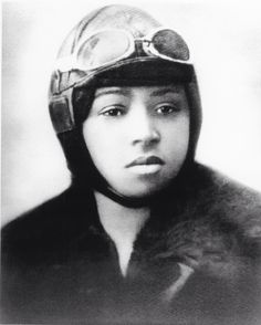 Bessie Coleman was the first African American Woman to fly an airplane in the year 1922. She was also the first black women to earn a pilot license. She was denied in the U.S and felt that it was her priority to follow her dreams. So she taught herself French, moved to France and got her license there where she learned different styles to flying. Including stunt flying, parachuting, and even aerial tricks.  http://www.biography.com/people/bessie-coleman-36928
