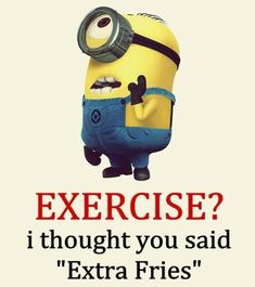 minions and exercise