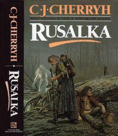KEITH PARKINSON - art for Rusalka by C.J. Cherryh - 1989 Del Rey/Ballantine hardback