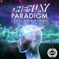 Chew Lay - Paradigm (Original Mix) by Tropical House. on SoundCloud